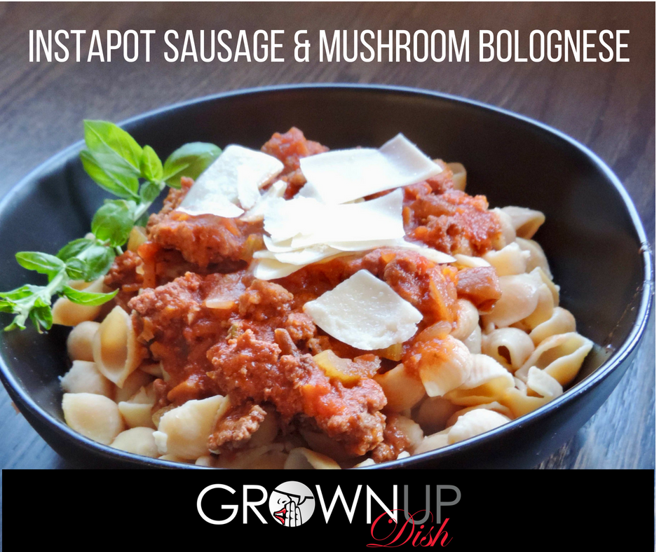 Instapot Sausage and Mushroom Bolognese