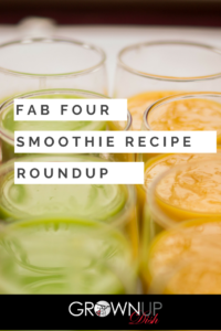 Fab Four Smoothie Recipe Roundup - a summary of my favorite #fab4smoothies inspired by Kelly Leveque's Fab Four formula of protein, fiber, healthy fats and greens | www.grownupdish.com