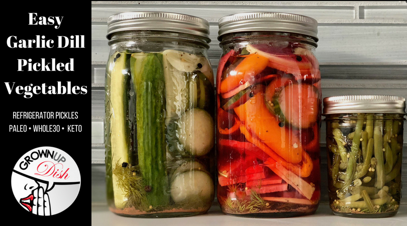 Easy Garlic Dill Refrigerator Pickles and Pickled Vegetables