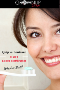 Quip vs Sonicare Electric Toothbrush Review | grownupdish.com