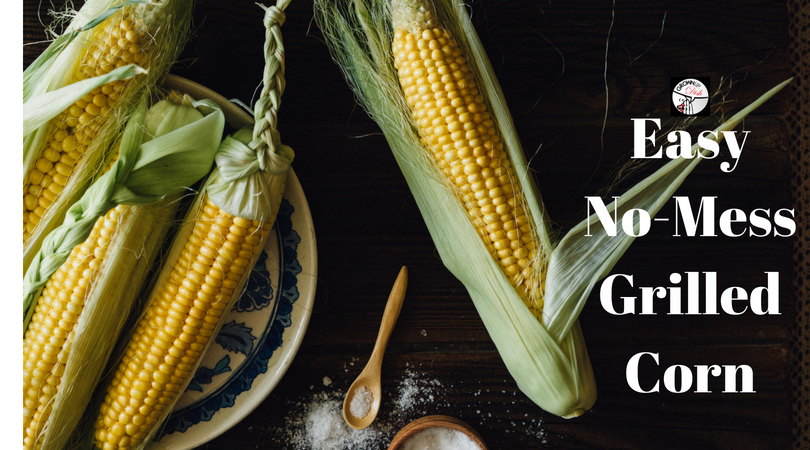 Easy No-Mess Corn On The Grill Recipe