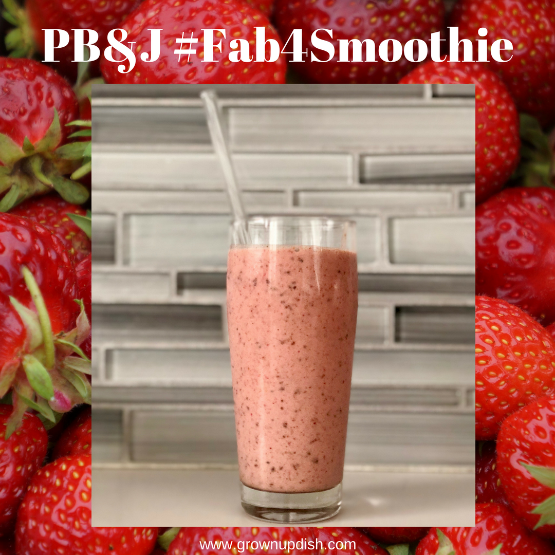 PB&J Fab Four Smoothie – #fab4smoothie
