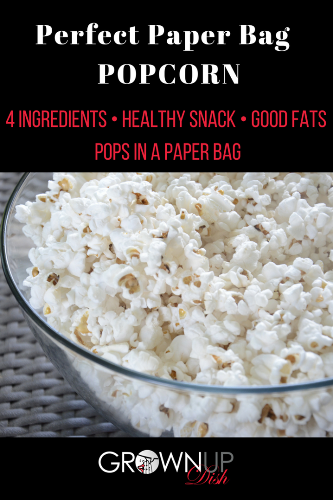 Never eat movie theater popcorn again! You can make healthy popcorn in a paper bag with just a few ingredients. It's full of fiber and healthy fats and it's DELICIOUS. | www.grownupdish.com