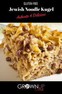 Noodle kugel is Jewish comfort food and this easy recipe eliminates wheat and processed sugar and it still tastes authentic and delicious.| www.grownupdish.com