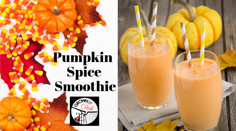Pumpkin Spice Fab Four Smoothie – #fab4smoothie