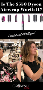 I tried the $550 Dyson Airwrap Hair Styler. Is it worth it? Check out my brutally honest review and let me know what you think in the comments. | www.grownupdish.com