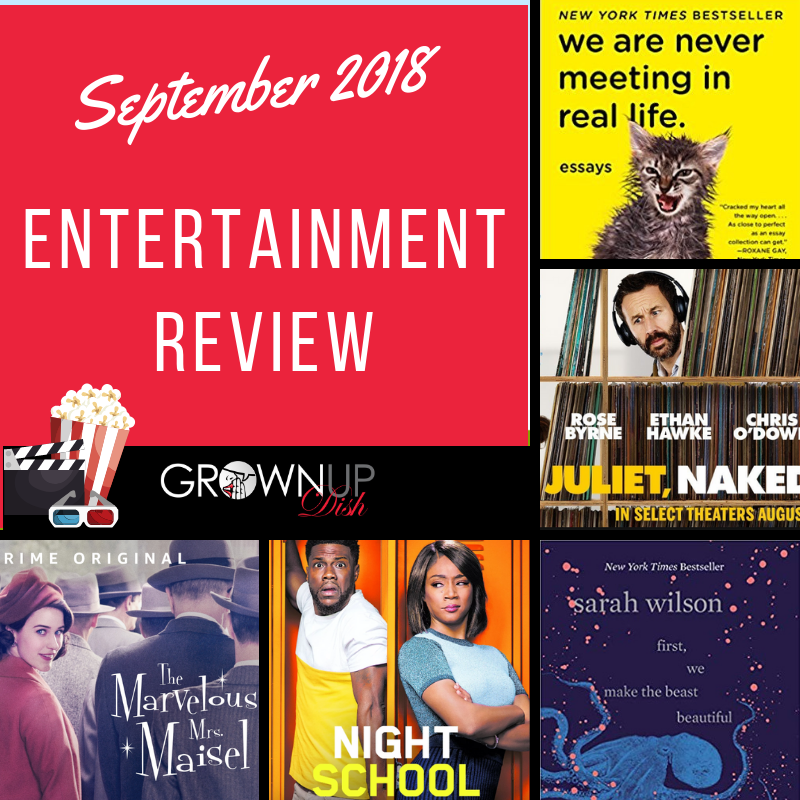 Best (And Worst) Things I Saw, Read, Watched & Listened To – September 2018 Entertainment Review