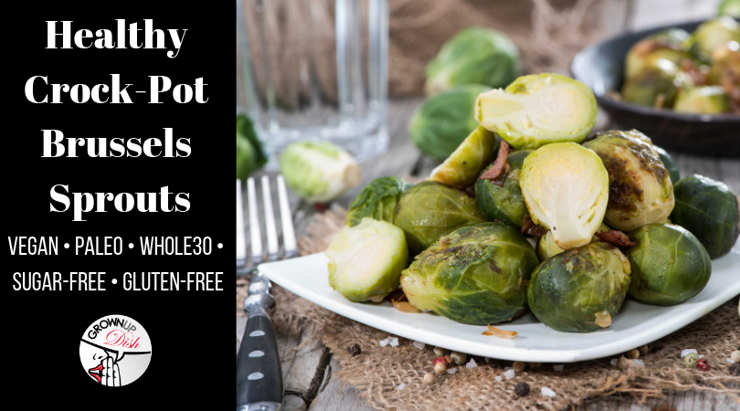 Healthy Crock-Pot Brussels Sprouts