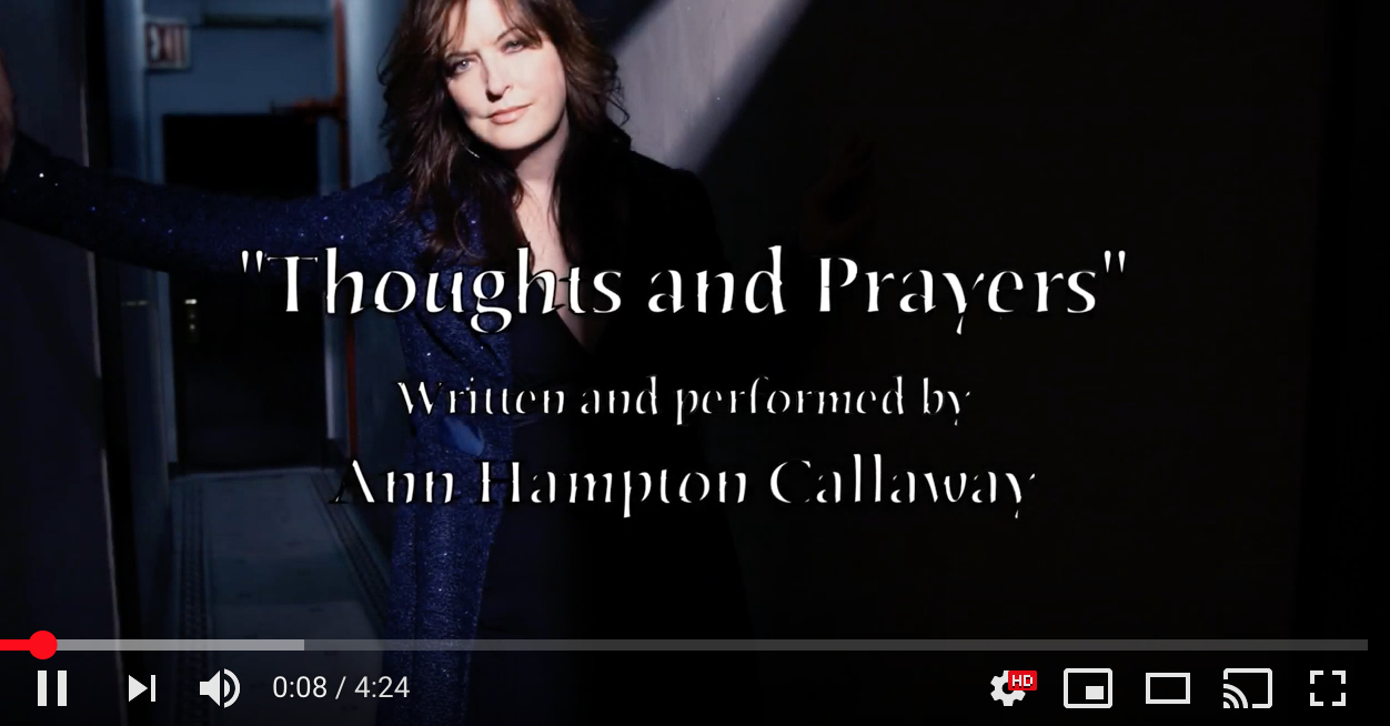 Video: Thoughts and Prayers by Ann Hampton Callaway