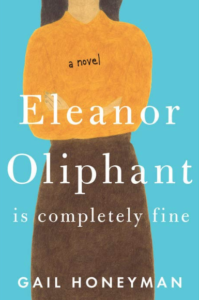 Eleanor Oliphant is Completely Fine review | www.grownupdish.com