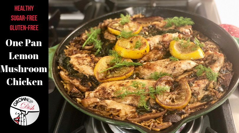 One Pan Lemon Mushroom Chicken