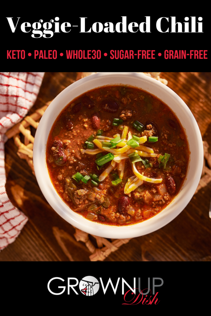 This Veggie Loaded Chili recipe is sugar-free and gluten-free. For Whole30, paleo or keto versions omit the beans. Make a big pot today and thank me later. | www.grownupdish.com