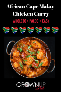 This one pot Cape Malay Chicken Curry will tickle your tastebuds with a unique mix of spices. It's traditionally eaten without utensils (try using your hands - it's fun!) | www.grownupdish.com
