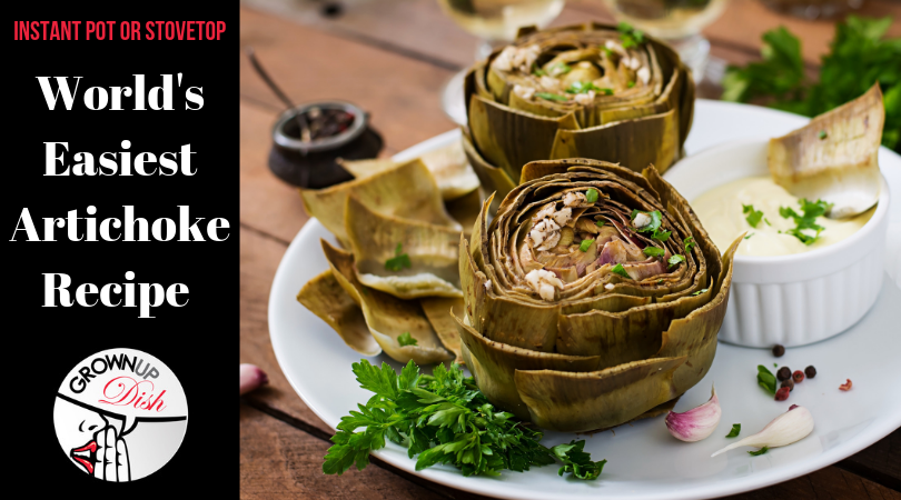 World's Easiest Artichoke Recipe – Instant Pot or Stovetop