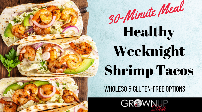 Healthy Weeknight Shrimp Tacos
