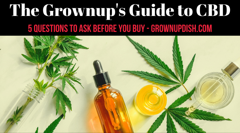 The Grownup's Guide to CBD
