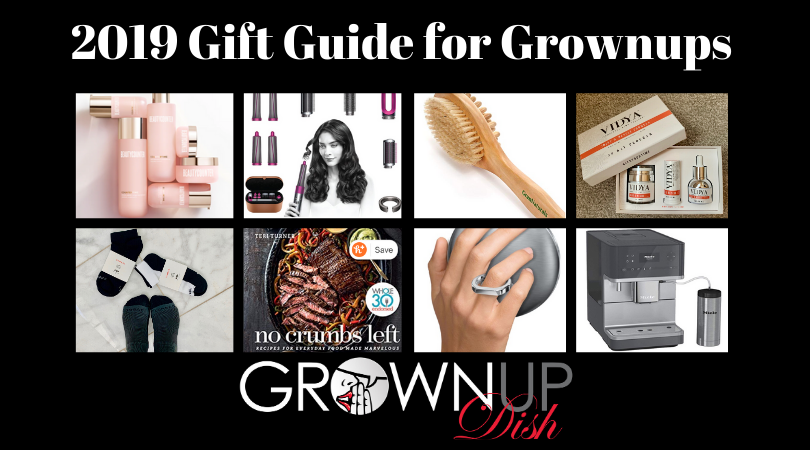 2019 Holiday Gift Guide for Grownups