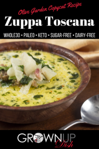 Olive Garden Copycat Whole30 Zuppa Toscana soup is a hearty mixture of sausage, potato, kale and lots of veggies. It's much healthier than the original Olive Garden version and even more delicious. Recipe is Whole30, dairy-free, sugar-free, keto & paleo.| www.grownupdish.com