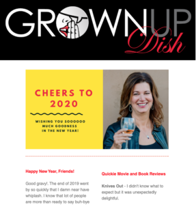 The January 2020 Grownup Dish newsletter features a recap of 2019, some tasty new recipes and new movie and book reviews. BeautyCounter sale info too! | www.grownupdish.com