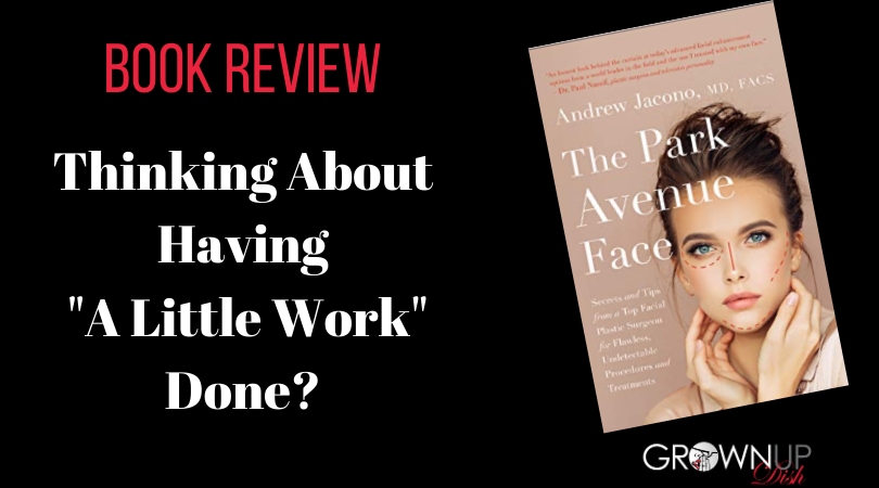 Book Review – The Park Avenue Face