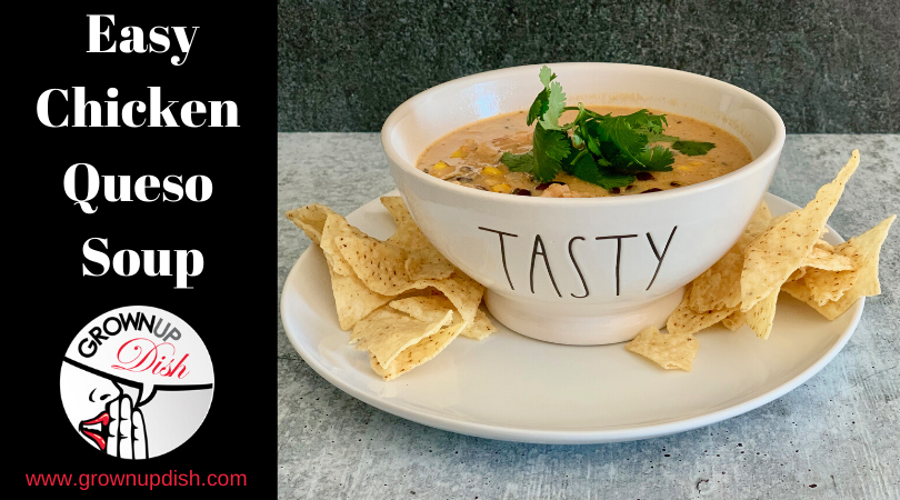 Easy Chicken Queso Soup