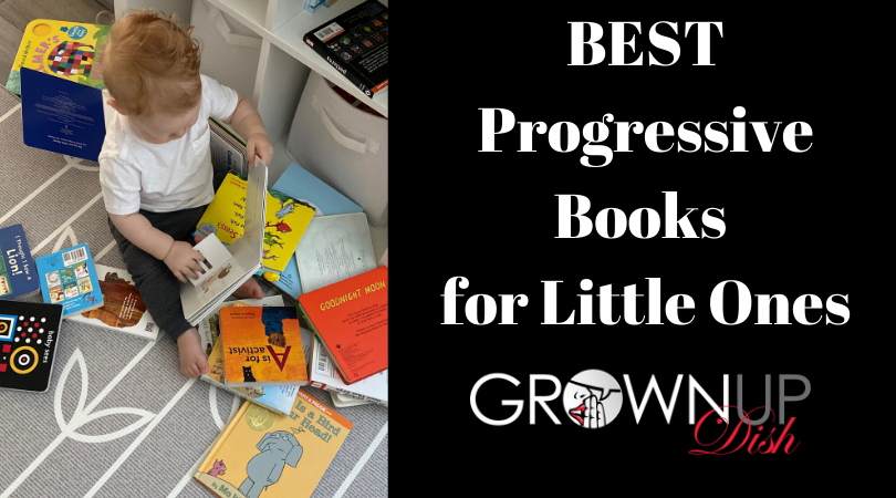 Best Progressive Books for Little Ones