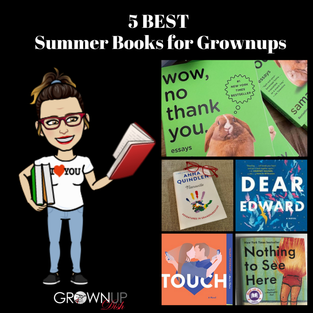 5 Best Summer Books for Grownups - News and world events got you down? Pick up one of my 5 favorite summer reads and get whisked away. All winners. No duds.| www.grownupdish.com