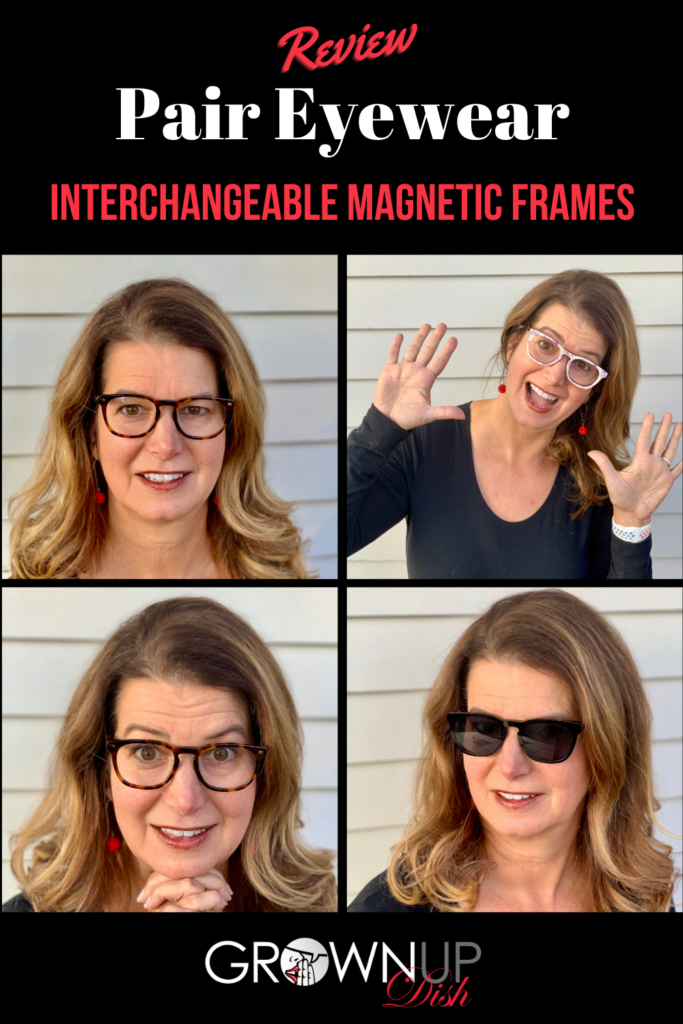 An unbiased review of Pair Eyewear interchangeable magnetic eyeglass frames - an affordable way to change the look of your glasses. Use my discount code for $30 off. | www.grownupdish.com