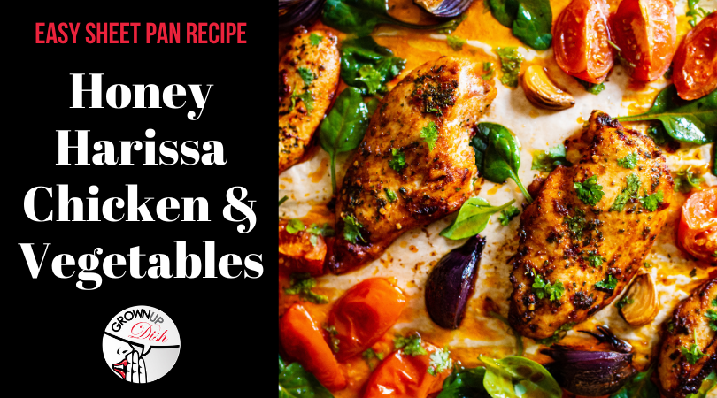 Honey Harissa Sheet Pan Chicken & Vegetables