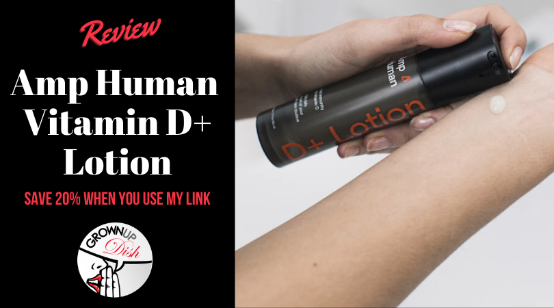 Tried It – Amp Human Vitamin D Lotion Review