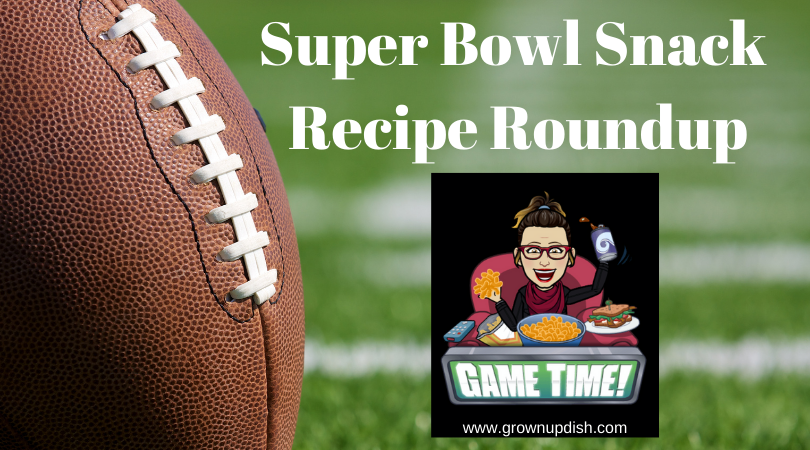 Super Bowl Sunday Snack Recipe Roundup