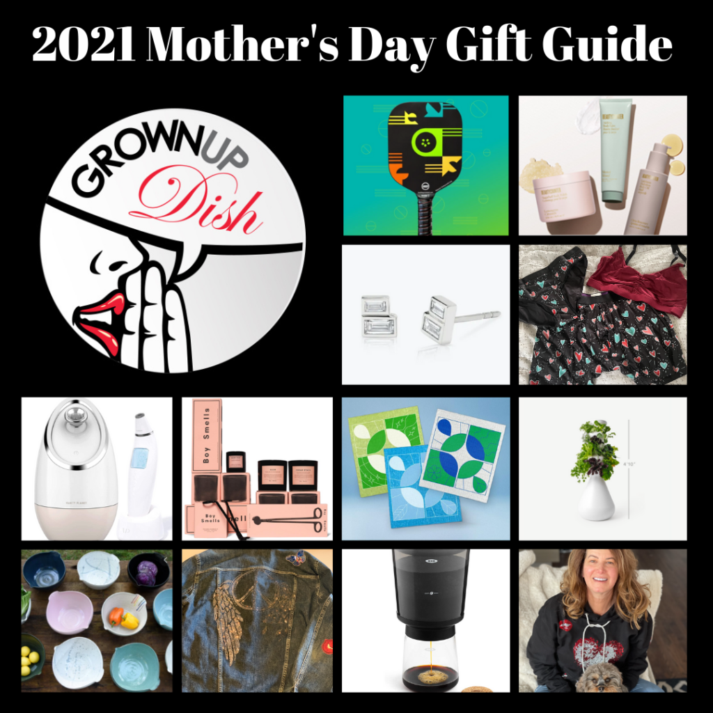 2021 Mother's Day Gift Guide for Grownups - products & gift ideas for your favorite female (or for yourself) at every price point. Discount codes & freebies too!| www.grownupdish.com