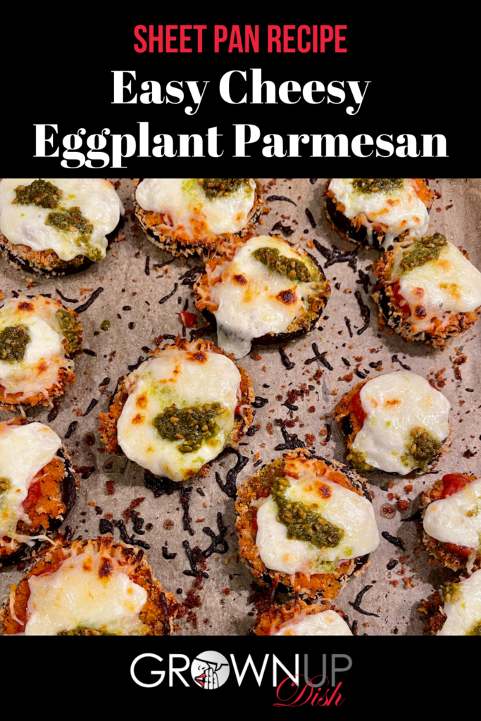Say goodbye to mushy eggplant. This Easy Cheesy Sheet Pan Eggplant Parmesan ensures that every bite is the perfect mix of crunchy, saucy and cheesy goodness! | www.grownupdish.com