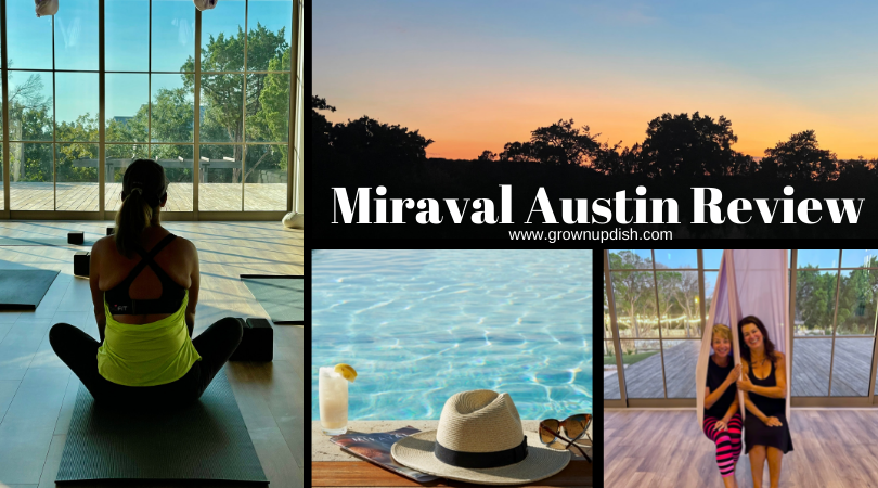 Miraval Austin Review For Grownups